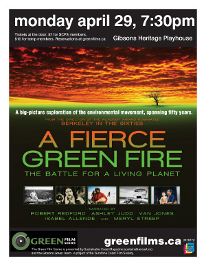 Poster for 'A Fierce Green Fire' showing at Gibsons Heritage Playhouse April 29 2013 at 7:30pm