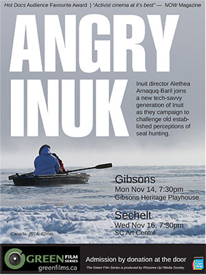 'Angry Inuk', Mon Nov 14 in Gibsons, Wed Nov 16 in Sechelt