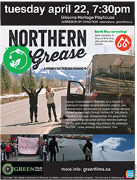 Northern Grease, screening on April 22 in Gibsons BC as part of the Green Film Series.