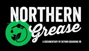 'Northern Grease', a film by Beyond Boarding, screening April 22 in Gibsons BC